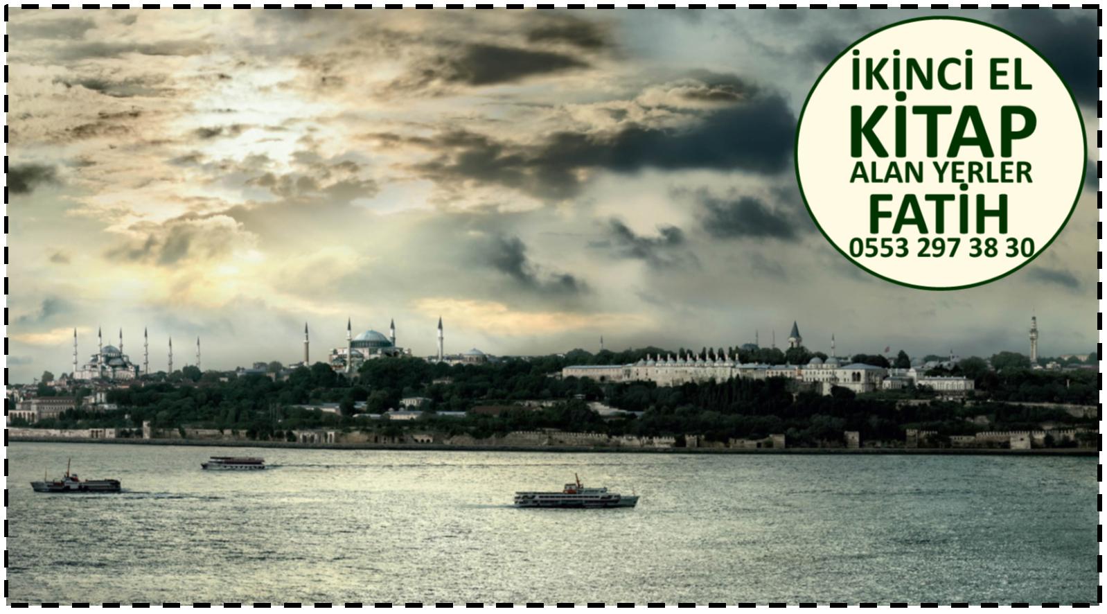 İkinci El Kitap Alan Yerler Fatih / İstanbul - 0553 297 38 30